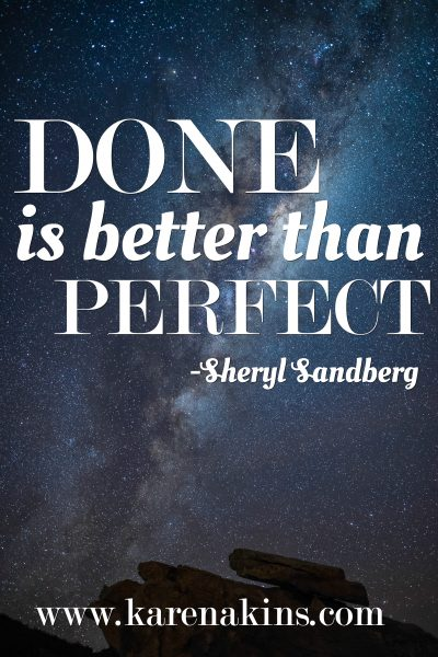 "night sky with Sheryl Sandberg quote: ""Done is better than perfect."""